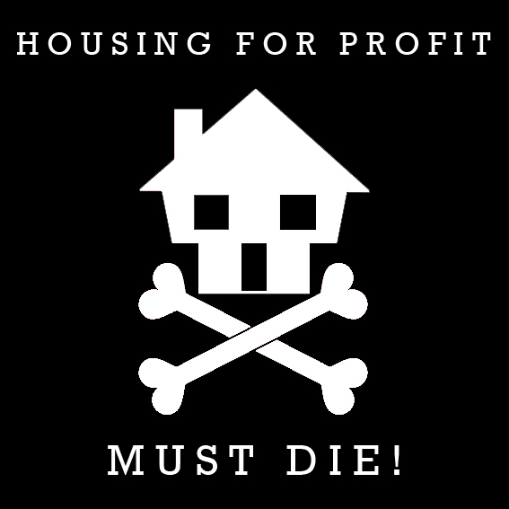 housing for profit must die dean kenning